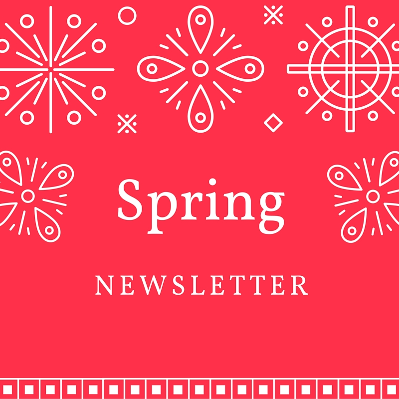 It's Still Spring-  You can still read the Spring Newsletter